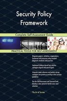 Security Policy Framework Complete Self-Assessment Guide