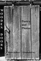 Wooden Door Poetry and Photos