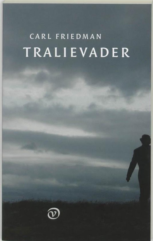 Tralievader - Carl Friedman |