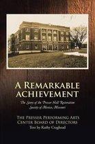 A Remarkable Achievement