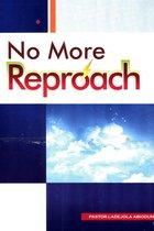 No More Reproach
