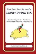 He Best Ever Book of Money Saving Tips