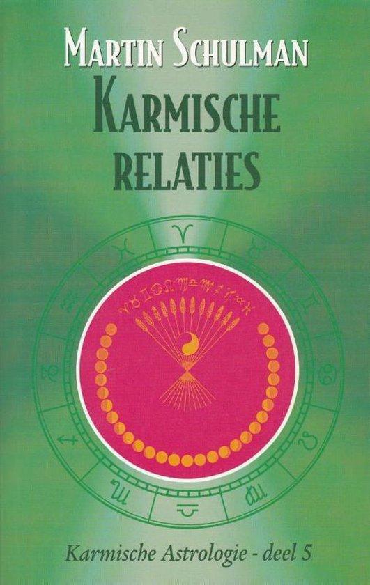 Karmische Astrologie 5 - Karmische relaties - Martin Schulman |