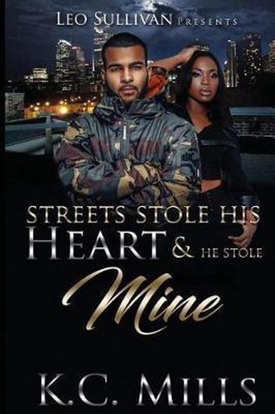 Streets Stole His Heart & He Stole Mine