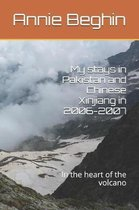 My Stays in Pakistan and Chinese Xinjiang in 2006-2007