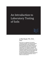 An Introduction to Laboratory Testing of Soils