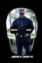 Death & Love/Love & Death