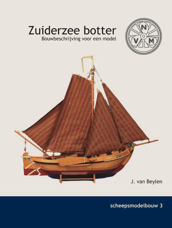 Scheepsmodelbouw 3 - de Zuiderzee Botter - J. van Beylen | Fthsonline.com