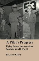 A Pilot's Progress