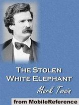 The Stolen White Elephant (Mobi Classics)