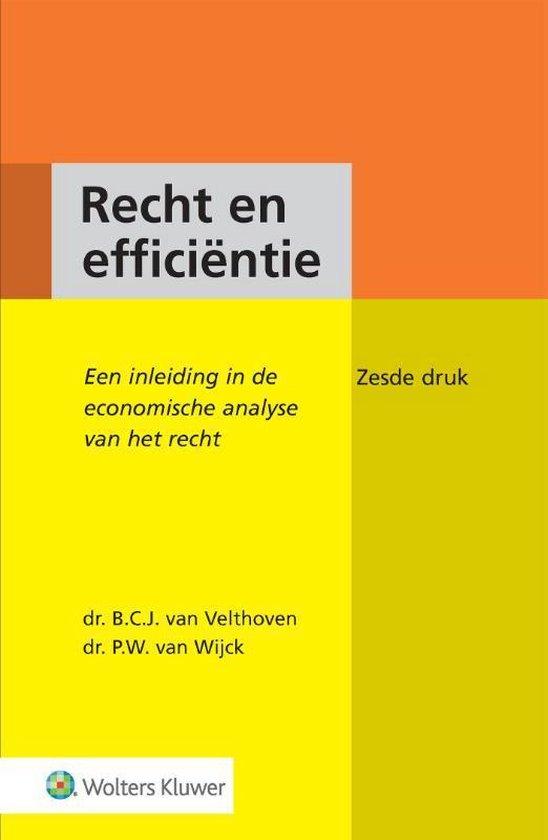 Boek cover Recht en efficiëntie van B.C.J. van Velthoven (Hardcover)