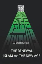 The Renewal - Islam and The New Age