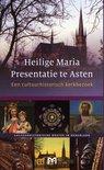 Heilige Maria Presentatie te Asten. Een cultuurhistorisch kerkbezoek