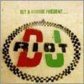 Sly & Robbie Present...DJ Riot