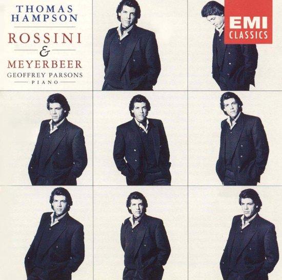 Thomas Hampson Sings Rossini & Meyerbeer