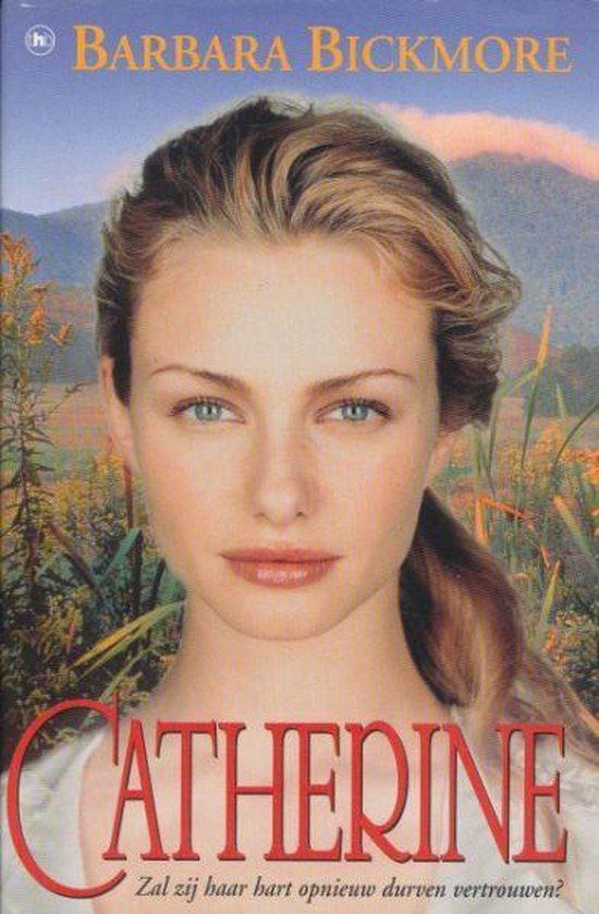 Catherine - Barbara Bickmore |