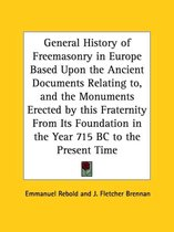 General History of Freemasonry in Europe