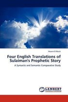 Four English Translations of Sulaiman's Prophetic Story
