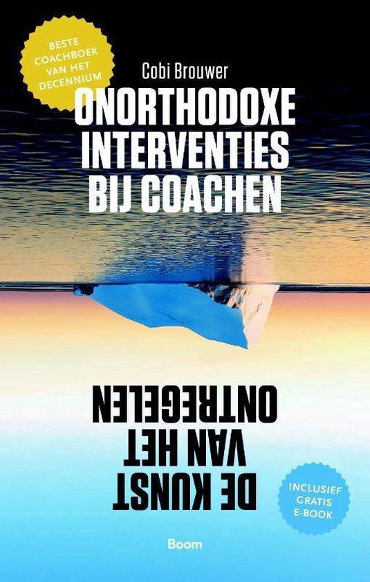 Onorthodoxe interventies bij coachen - Cobi Brouwer |