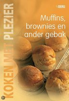 Koken met plezier muffins brownies en ander gebak