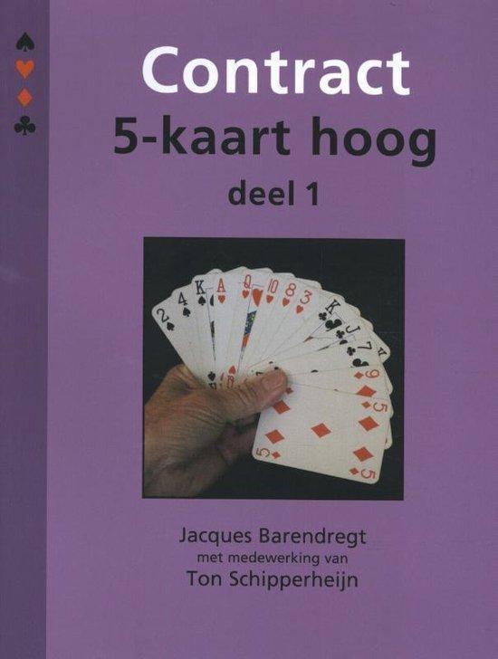 Contract 5-kaart hoog Deel 1 - Jacques Barendregt | Readingchampions.org.uk