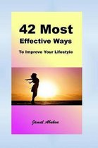 42 Most Effective Ways to Improve Your Lifestyle