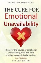 The Cure for Emotional Unavailability