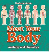 Meet Your Body - Baby's First Book | Anatomy and Physiology