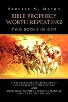 Boek cover Bible Prophecy Worth Repeating! van Bernice M. Mason (Paperback)