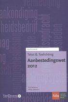 Tekst & Toelichting  -   Aanbestedingswet 2012