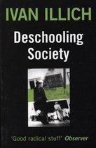 Boek cover Deschooling Society van Ivan Illich (Paperback)