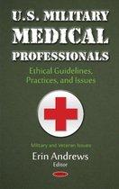U.S. Military Medical Professionals