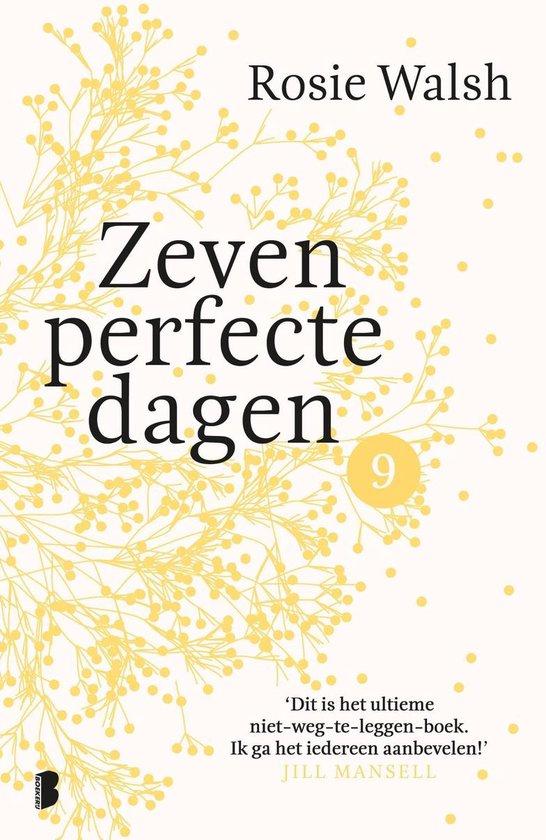 Zeven perfecte dagen 9 - Zeven perfecte dagen - Rosie Walsh  