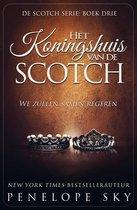 Scotch 3 - Het Koningshuis van de Scotch