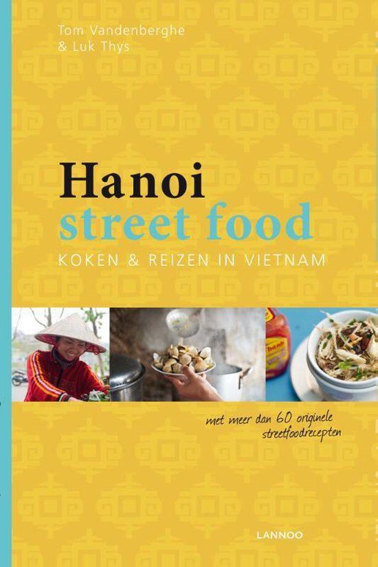 Hanoi street food - Tom Vandenberghe |
