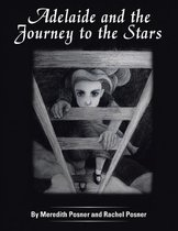 Adelaide and the Journey to the Stars