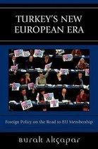 Turkey's New European Era