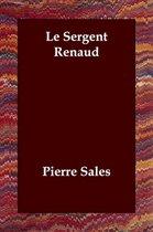 Le Sergent Renaud