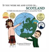 If You Were Me and Lived in...Scotland