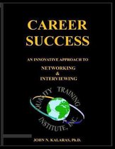 Career Success-Networking & Interviewing