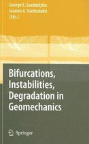 Bifurcations, Instabilities, Degradation in Geomechanics