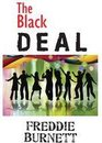 The Black Deal