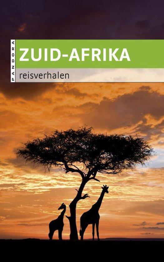 Zuid-Afrika Reisverhalen - Diverse auteurs | Readingchampions.org.uk