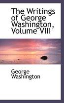 The Writings of George Washington, Volume VIII