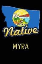 Montana Native Myra