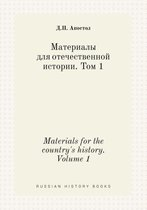Materials for the Country's History. Volume 1