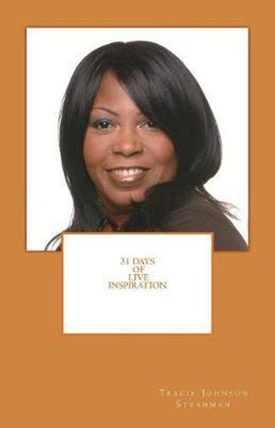 31 Days of Live Inspiration