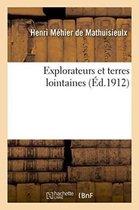 Explorateurs et terres lointaines