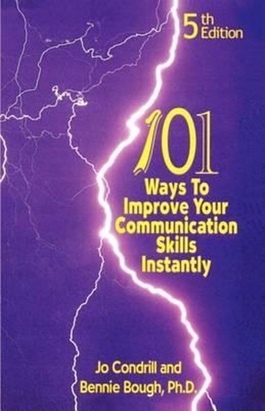 101 Ways to Improve Your Communication Skills Instantly, 5th Edition