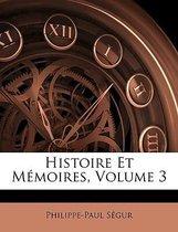 Histoire Et Mmoires, Volume 3